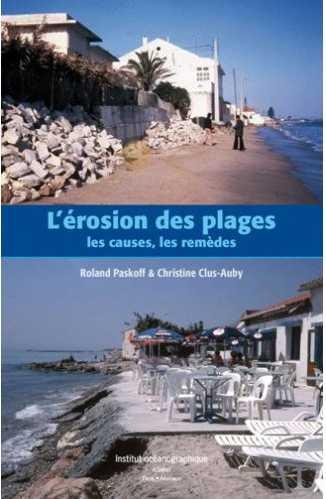 L'érosion des plages : les causes, les remèdes